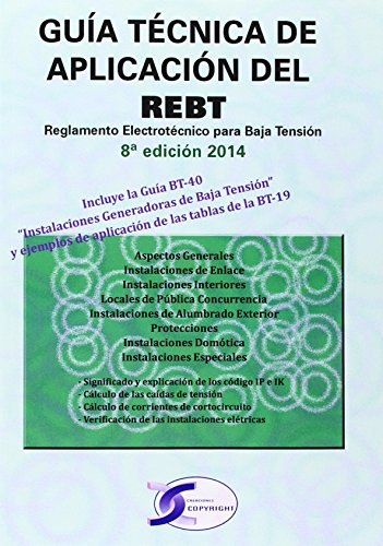 Guía técnica de aplicación del REBT (8ª ed. 2014). Reglamento electrotécnico par por Aa.Vv.