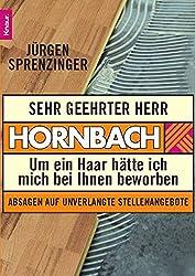 Sehr geehrter Herr Hornbach: Um ein Haar hätte ich mich bei Ihnen beworben