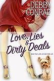 Love, Lies and Dirty Deals (Love, Lies and More Lies Book 4)