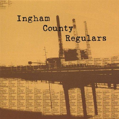 ingham-county-regulars-by-ingham-county-regulars-2004-08-02