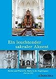 Ein leuchtender sakraler Akzent: Kirche und Pfarrei St. Maria in der Kupfergasse 1961 bis 1972