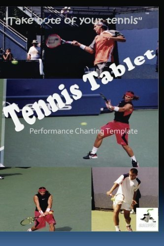 TennisTablet: tennis notation by Sherman Dickinson (2012-10-29) par Sherman Dickinson