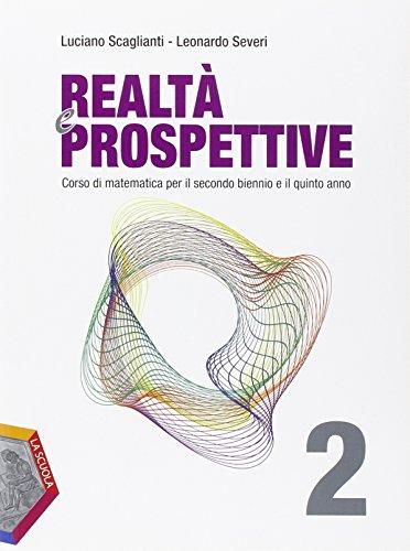 Realt e prospettive. Ediz. plus. Per le Scuole superiori. Con DVD. Con e-book. Con espansione online: 2