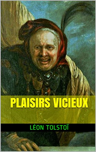 Plaisirs vicieux (French Edition)