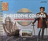 Christophe Colomb découvre l'Amérique (1CD audio)