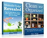 Minimalist Budget: / Clean And Organized (2 Book Boxed Set) Tips To Save Money,Spend Less, Balance Your Budget And Live Happy (Minimalism 1) (English Edition)