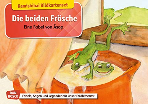Die beiden Frösche. Eine Fabel von Äsop. Kamishibai Bildkartenset.: Entdecken - Erzählen - Begreifen: Fabeln, Sagen und Legenden