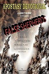 Apostasy Devotional - A Daily Guide Exposing False Shepherds