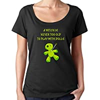 Cheeky Witch® Never Too Old To Play With Dolls Halloween Scoop Neck Top Pagan Wiccan T-Shirt