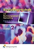 Betriebswirtschaft mit Rechnungswesen/Controlling für das Berufliche Gymnasium Wirtschaft: Band 2