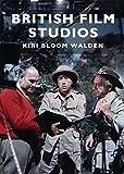 British Film Studios (Shire Library)