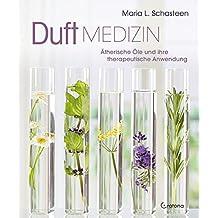 Duftmedizin: Ätherische Öle und ihre therapeutische Anwendung