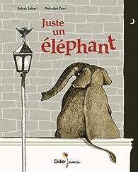 Juste un éléphant par Babak Saberi