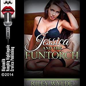 Jessica And The Funtorch An Office Sex Erotica Story In Two Parts