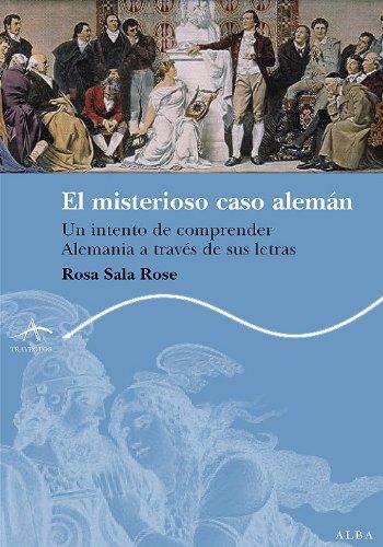 El misterioso caso alemán (Trayectos Lecturas) por Rosa Sala Rose