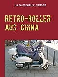 Retro-Roller aus China: Ein Motorroller-Bildband