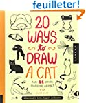 20 Ways to Draw a Cat and 44 Other Aw...