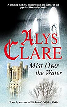 Mist over the Water (An Aelf Fen Mystery) by [Clare, Alys]