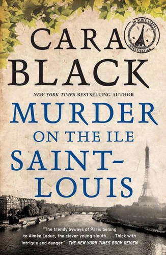 Murder on the Ile Saint-Louis (Aimee Leduc Investigation 7)