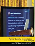 Political Campaign Communication: Inside and Out by Larry Powell (2012-02-28)