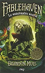 1. Fablehaven : Le sanctuaire secret