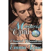 Mastered: Opal (English Edition)