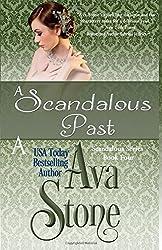A Scandalous Past: Scandalous Series, Book 4: Volume 4 by Ava Stone (2012-03-22)