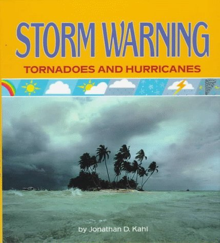 Storm Warning: Tornadoes and Hurricanes (How's the Weather? Series) by Jonathan D. W. Kahl (1993-01-02) Fiona Hurricane
