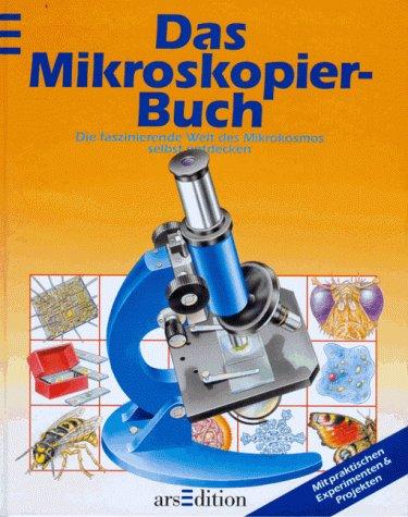 Das Mikroskopier-Buch