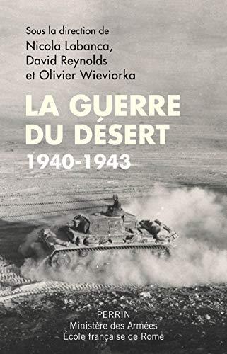 La guerre du désert, 1940-1943 par  COLLECTIF
