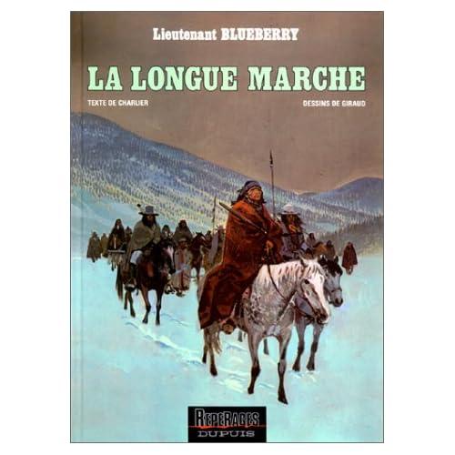 Blueberry, tome 22 : La Longue Marche