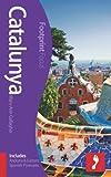 Catalunya Footprint Focus Guide (includes Andorra & Eastern Spanish Pyrenees)