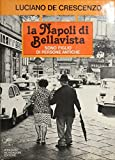 La Napoli di Bellavista. Sono figlio di persone antiche