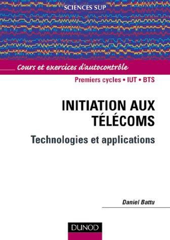 Initiation aux Télécoms : Cours et exercices d'autocontrôle