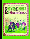 Rhymes & Chimes from Mother Goose (American Antiquarian Society)