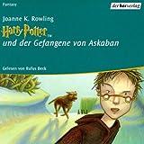 Harry Potter und der Gefangene von Askaban. Sonderausgabe. 11 CDs. Vollst?ndige Lesung