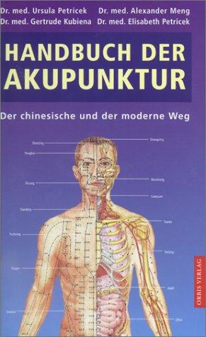Handbuch der Akupunktur