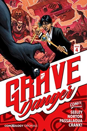 Grave Danger #4 (of 5) (comiXology Originals)