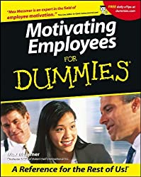 Motivating Employees For Dummies? by Max Messmer (2001-05-15)