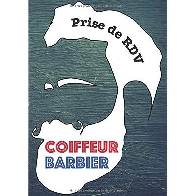 Coiffeur Barbier Prise de RDV: Format A4 21 x 29,7 cm - 100 pages | Agenda professionnel 5 colonnes pour prise de rendez-vous