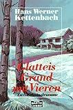 Glatteis / Grand mit vieren: Zwei Kriminalromane - Hans W. Kettenbach
