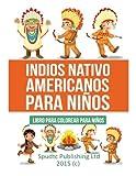 Indios Nativo americanos para niños: Libro para colorear para niños