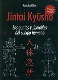 Jintai Kyusho. Los Puntos Vulnerables Del Cuerpo Humano. 2ª Edi.