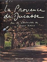 La Provence de Ducasse