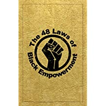 The 48 Laws of Black Empowerment (English Edition)