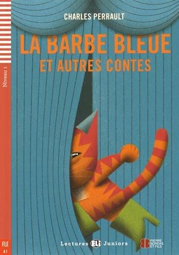 Le barbe bleue et autres contes