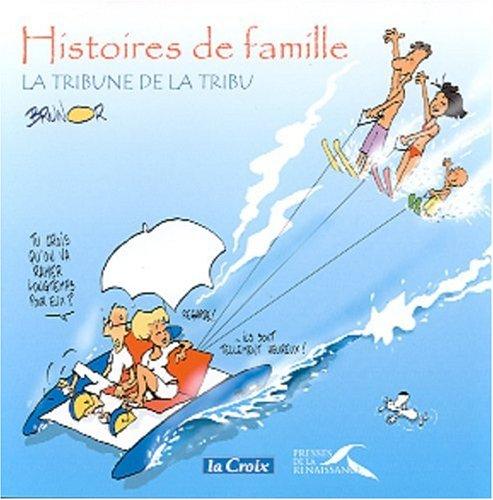 Histoires de famille. : La tribune de la tribu
