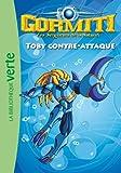 Gormiti 05 - Toby contre-attaque