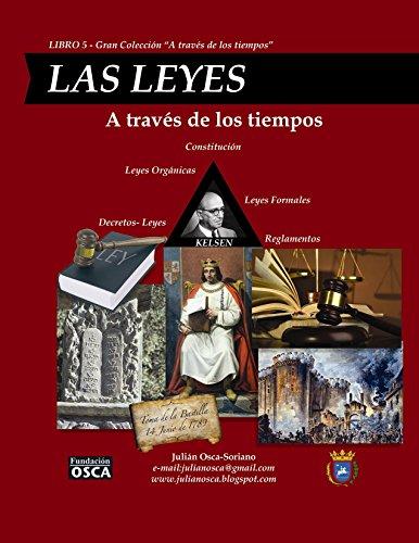 Las Leyes: A través de los tiempos por Julián Osca-Soriano