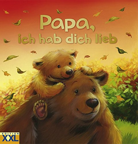Papa, ich hab dich lieb
